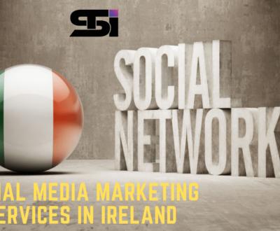 Social Media Marketing Services in Dublin, Ireland